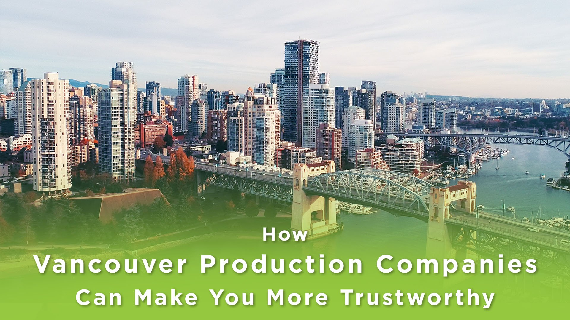 Skyline image of Vancouver with text: Vancouver Production Companies
